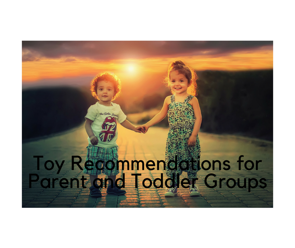 Best Toys for Parent and Toddler Groups