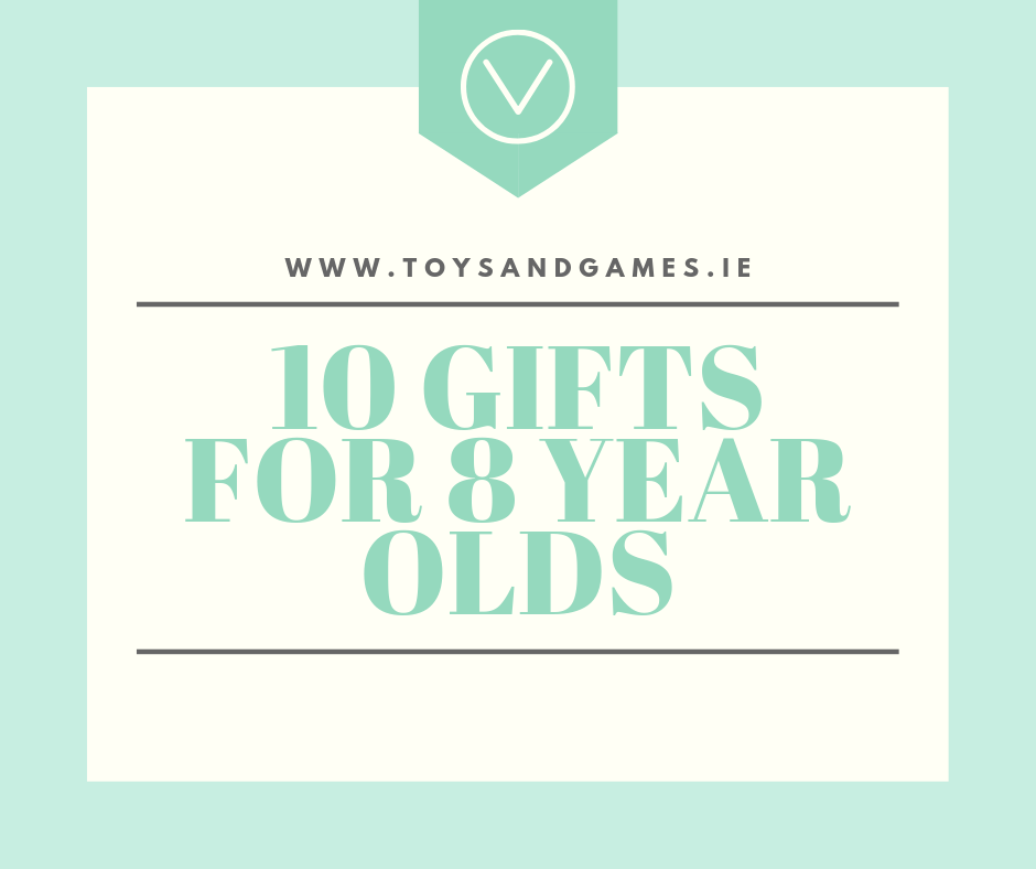 10 Great Gifts for 8 Year Olds