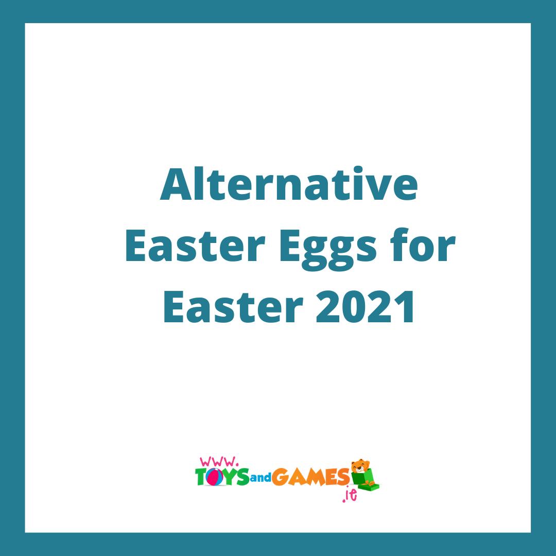 Alternative Easter Eggs for Easter 2021