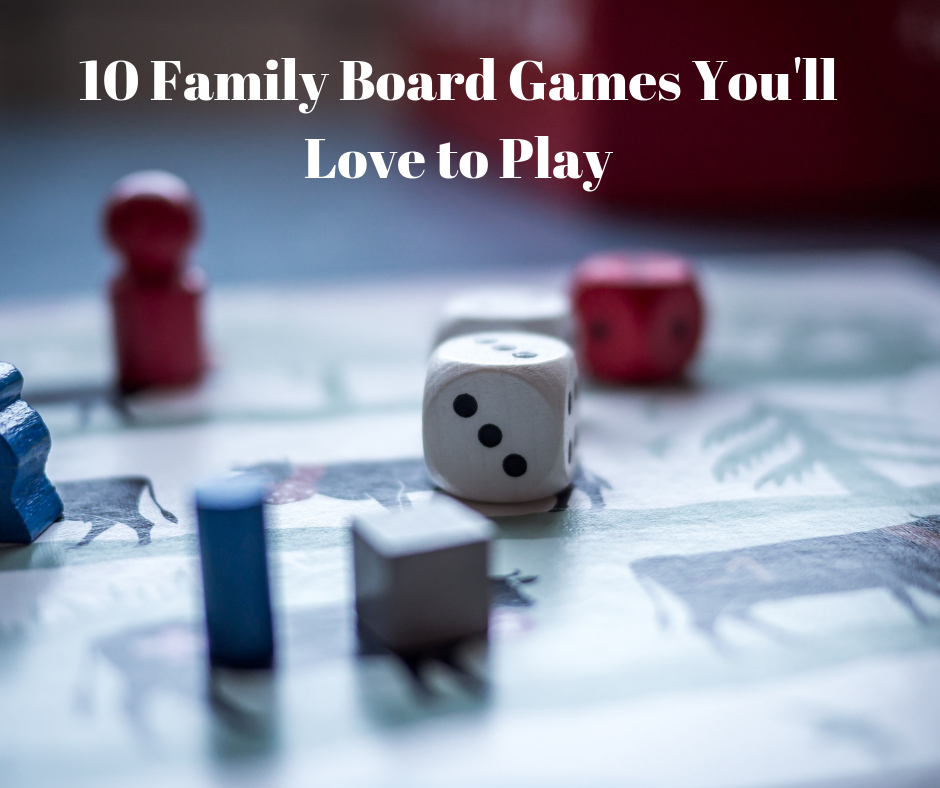 10 Family Board Games You'll Love Playing
