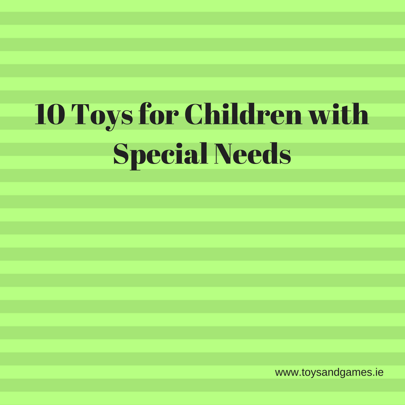 10 Toys for Children with Special Needs