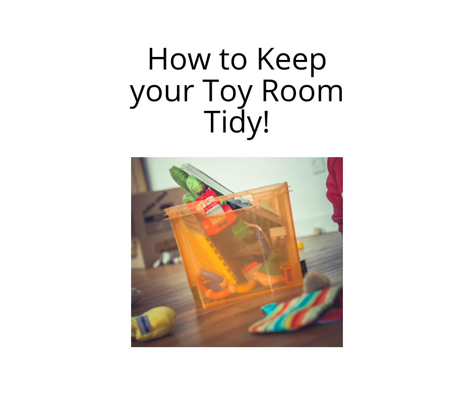 How to Keep your Toy Room Tidy!
