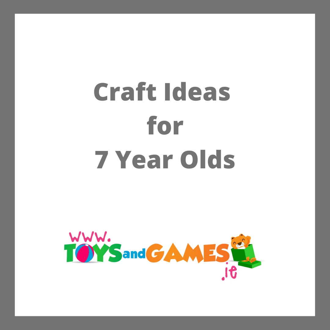 Craft Ideas for 7 Year Olds